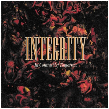 "INTEGRITY ""In contrast of tomorrow"""