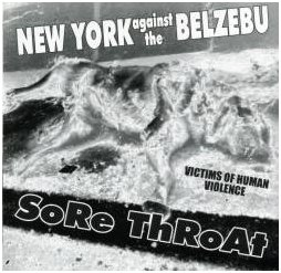 "SORE THROAT / NEW YORK AGAINST THE BELZEBU ""Split"""