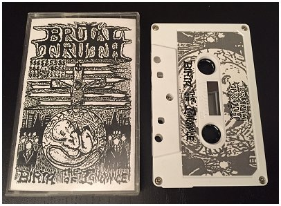"BRUTAL TRUTH ""Birth of ignorance"""