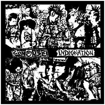 "CONFUSE ""Indignation"""