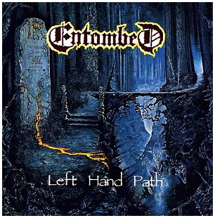 "ENTOMBED ""Left hand path"""