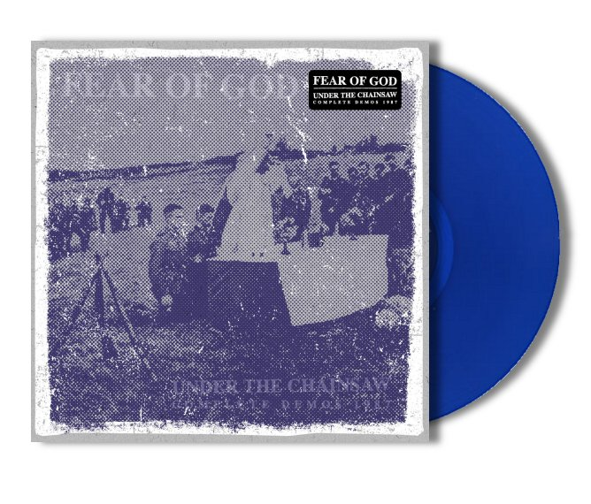 "FEAR OF GOD ""Under the chainsaw Complete demos '87"" (blue vinyl)"
