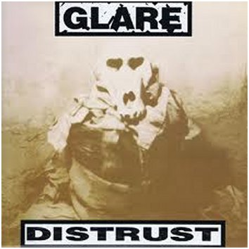 GLARE ''Distrust''