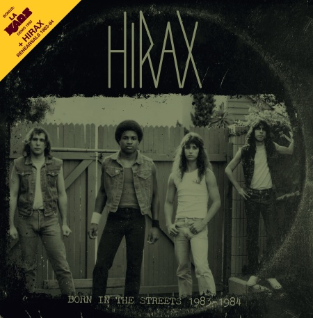 "HIRAX ""Born in the streets 1983-84"" (black vinyl)"
