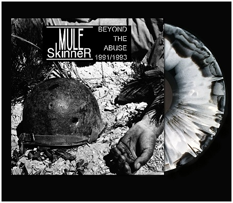 "MULE SKINNER ""Beyond the abuse 1991-93"" (diehard) PREORDER"