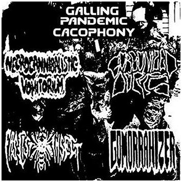 "V.A. ""GALLING PANDEMIC CACOPHONY"""