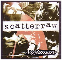 "NIGHTMARE ""Scatterraw"""