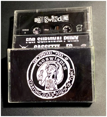 "100 SWINDLE ""For survival Punk - EP"" (ltd. tape version)"