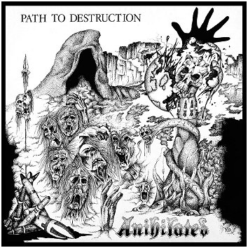 "ANIHILATED ""Path to destruction"""