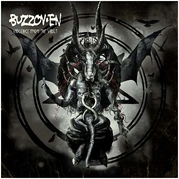 "BUZZOVEN ""Violence from the vault"""