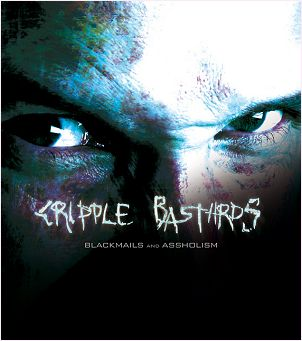 "CRIPPLE BASTARDS ""Blackmails and assholism"" [2 x DVD!]"