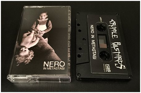 "CRIPPLE BASTARDS ""Nero in metastasi"" (ltd. Tape)"