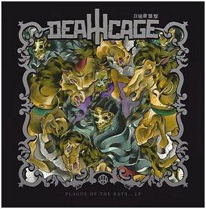 "DEATHCAGE ""Plague of the rats"""