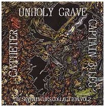 "CATHETER / UNHOLY GRAVE / CAPTAIN 3 LEG ""3 way split"""