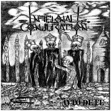 "INFERNAL CONJURATION ""Avto de fe\"""