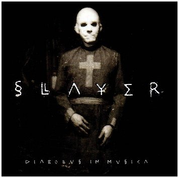 "SLAYER ""Diabolus in musica"""