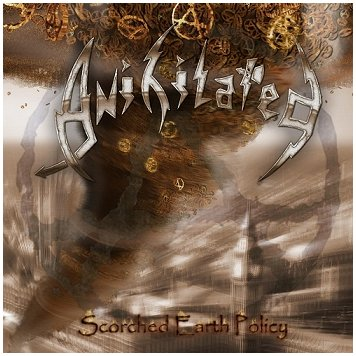 "ANIHILATED ""Scorched Earth policy"""