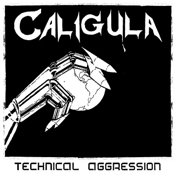 "CALIGULA ""Technical aggression"""