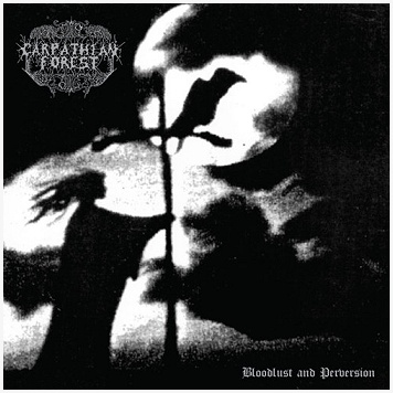 "CARPATHIAN FOREST ""Bloodlust and perversion"" [2xLP!]"