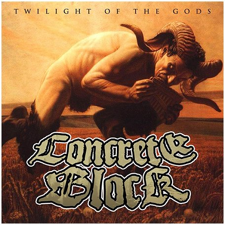 "CONCRETE BLOCK ""Twilight of the Gods\"""