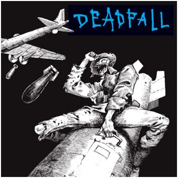 "DEADFALL ""Mass destruction"""