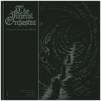 "THE FUNERAL ORCHESTRA ""Negative evocation rites"""