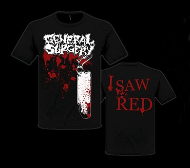 "GENERAL SURGERY ""I saw red"" (t-shirt)"