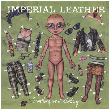"IMPERIAL LEATHER ""Something Out of Nothing\"""