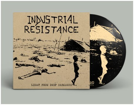"INDUSTRIAL RESISTANCE ""Light from deep darkness"" (black) PREORD"