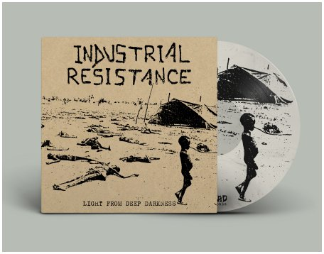 "INDUSTRIAL RESISTANCE ""Light from deep darkness"" (diehard white)"