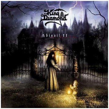 "KING DIAMOND ""Abigail II: The revenge"""