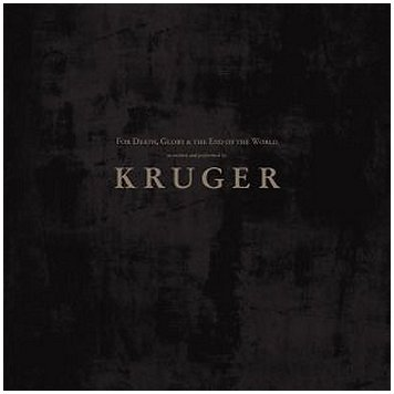 "KRUGER ""For death, glory & the end of the world"" (2 x LP)"