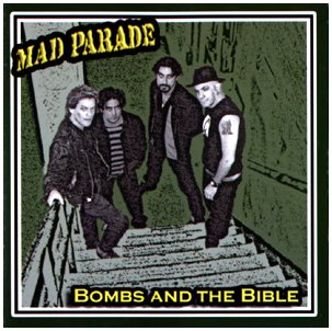 "MAD PARADE ""Bombs and the bible"""