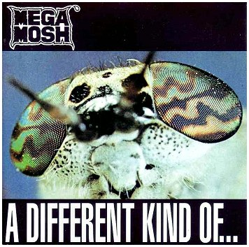 "MEGA MOSH ""A different kind of meat"" (Prophecy Rec. 1992)"