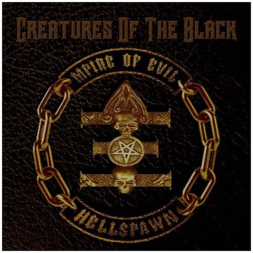 "MPIRE OF EVIL (ex VENOM) ""Creatures of the black\"""
