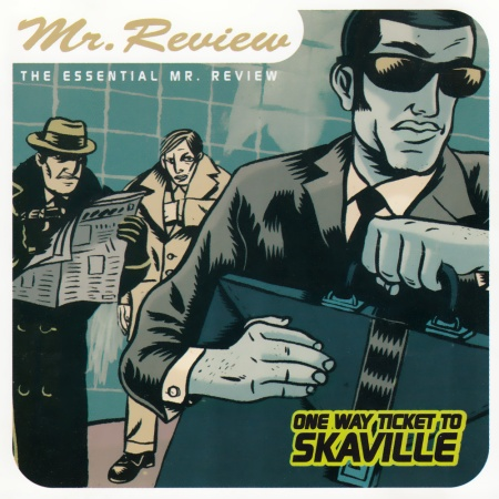 MR. REVIEW ''One way ticket to skaville''