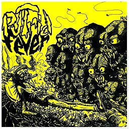 "PUTRID FEVER ""Do you remember?"""