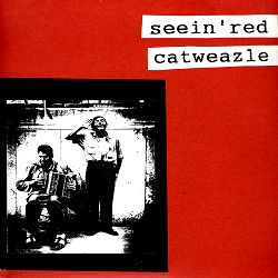 "SEEIN' RED / CATWEAZLE ""split"""