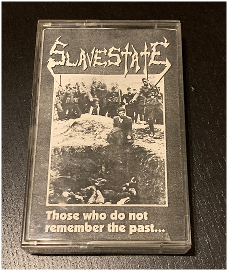"SLAVESTATE ""Those who don't remember..."" Demo 1994 (RARE!!)"