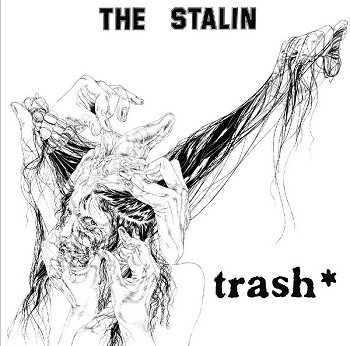 "THE STALIN ""Trash"" CD (Japan import!)"