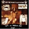 "EYEHATEGOD ""Take as needed for pain"""