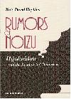"""RUMORS OF NOIZU"" (Hijokaidan and the road to 2nd Damascus)"