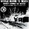 "WORLD BURNS TO DEATH ""No dawn comes..."" (white vinyl)"